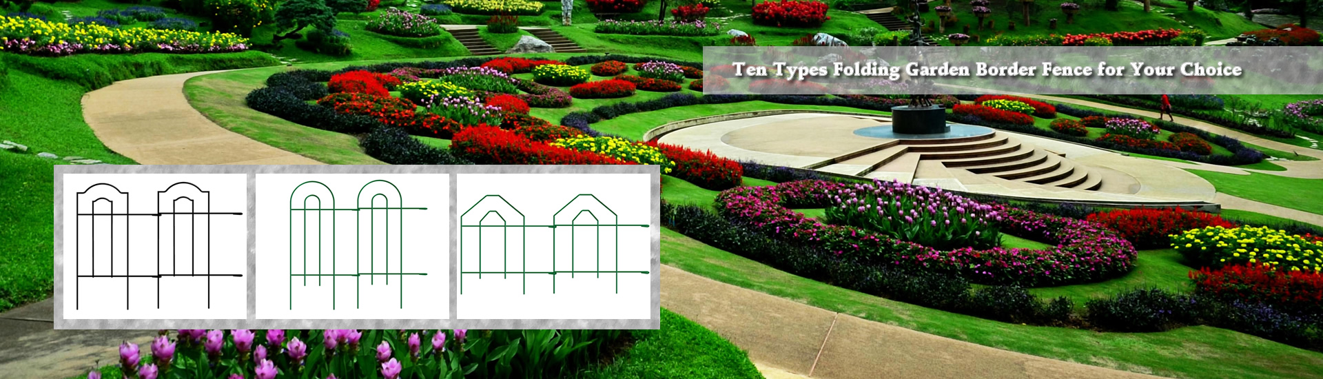 Beautiful garden has colorful flowers and we provide you ten different kinds of garden folding fence for your selection.